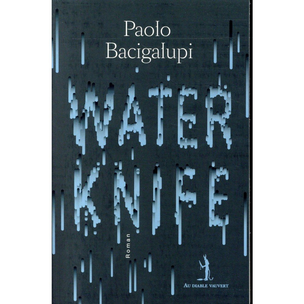the water knife paolo bacigalupi epub