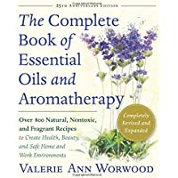 the complete book of essential oils and aromatherapy ebook